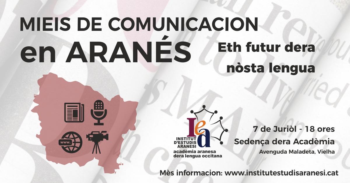 Er IEA-Academia Aranesa Dera Lengua Occitana Organize Ua Jornada Sus Lengua E Mieis De Comunicacion