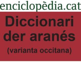 Eth DICCIONARI DER ARANÉS En ENCICLOPÈDIA .CAT